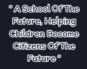 A school of the future, helping children become citizens of the future